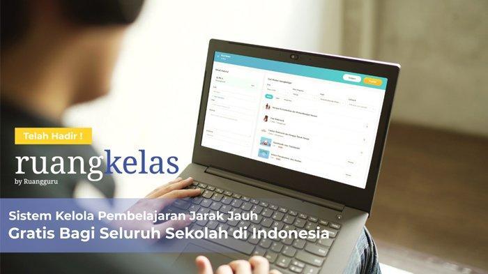 Ruangguru Hadirkan Sistem Kelola Pembelajaran Jarak Jauh Gratis Bagi Seluruh Sekolah di Indonesia