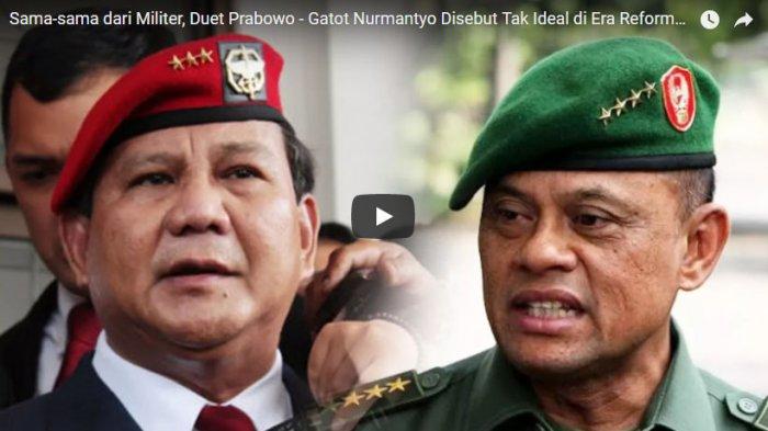 Jenderal Gatot dan Anies Berpeluang Besar Dampingi Prabowo di Pilpres 2019