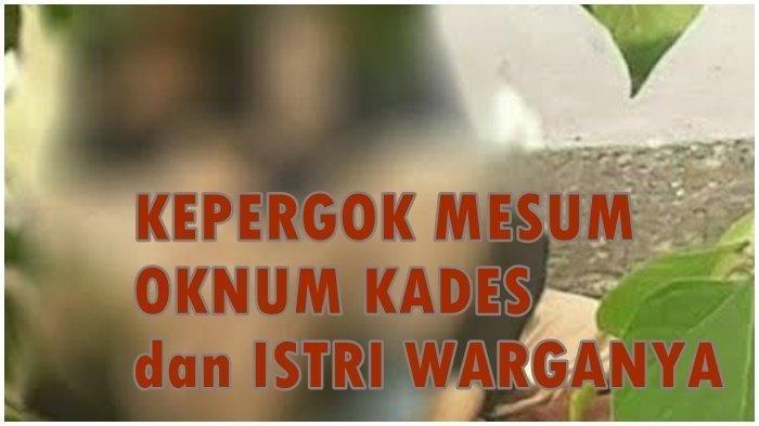 6 FAKTA Pak Kades Selingkuh, Dipergoki Warga Berhubungan Badan di Bawah Jembatan: Terancam Dipecat