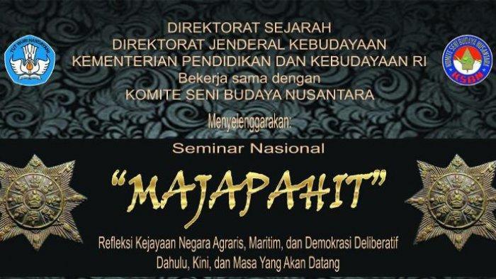 Seminar Nasional Majapahit Gali Nilai Sejarah untuk Indonesia ke Depan