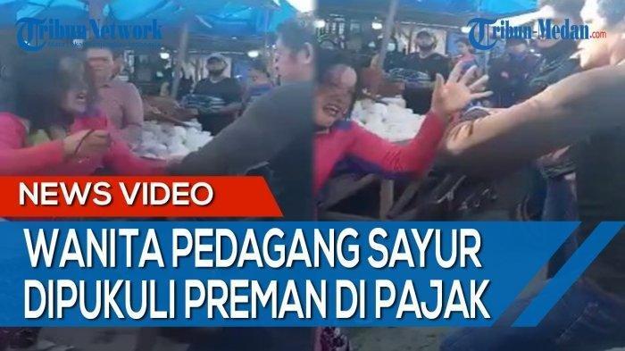 Seorang pedagang sayur wanita di pajak Gambir, Tembung, Kecamatan Percut Sei Tuan, Kabupaten Deli Serdang, menjadi korban pemalakan beberapa orang preman pada Minggu, (5/9/2021) pagi.