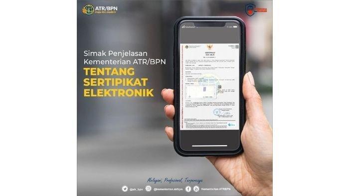 Penjelasan Kementerian ATR/BPN tentang Sertifikat Elektronik