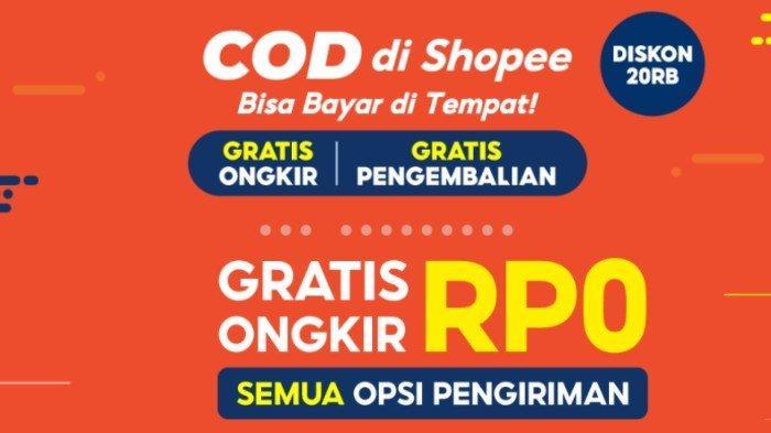 Promo Shopee: Gratis Ongkir Rp 0 untuk Semua Opsi Pengiriman, COD Bayar di Tempat Diskon Rp 20 Ribu