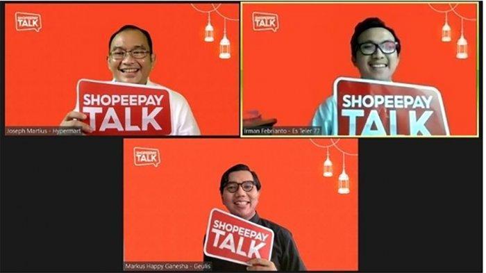 Bikin Usaha Makin Cuan, ShopeePay Talk Beberkan 3 Strategi Bisnis Saat Ramadan