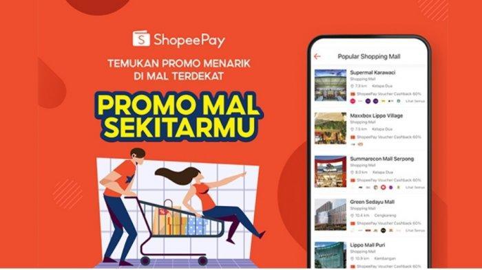Fitur Promo Mal Sekitarmu, Layanan Baru ShopeePay yang Kasih Untung Konsumen dan Pelaku Bisnis