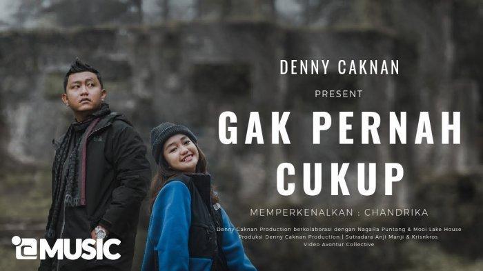 Lirik dan Chord Gitar Lagu Gak Pernah Cukup - Denny Caknan