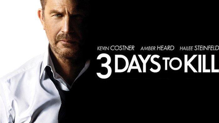 Sinopsis Film 3 Days to Kill, Aksi Kevin Costner Lawan Teroris Demi Dapatkan Obat untuk Penyakitnya