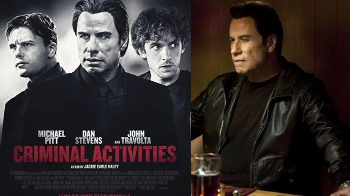 Sinopsis Criminal Activities, Kisah 4 Pemuda Jalankan Misi Berbahaya, Malam Ini di Bioskop Trans TV