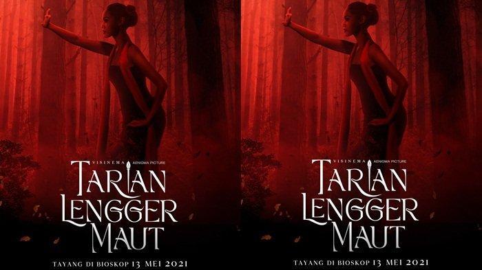 Film Tarian Lengger Maut Siap Tayang di Bioskop 13 Mei 2021, Ini Sinopsisnya