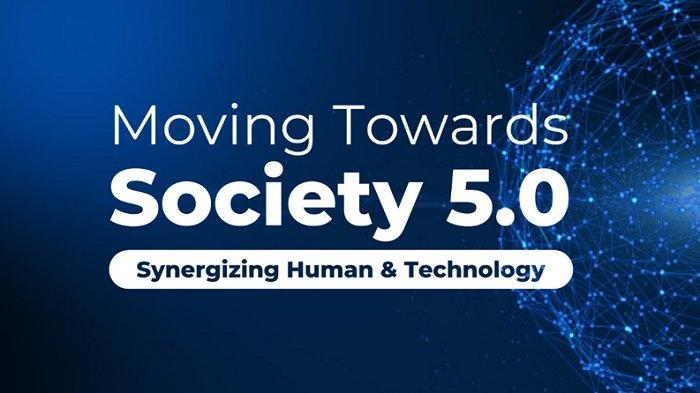 Menjawab Tantangan Industri 4.0, Muncul Istilah Society 5.0, Apa Itu ?