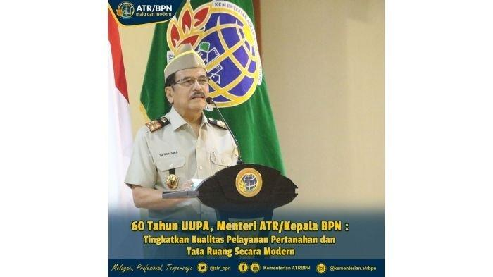 60 Tahun UUPA, Menteri ATR: Tingkatkan Pelayanan Pertanahan dan Tata Ruang yang Modern