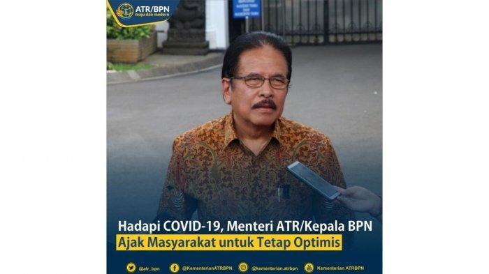 Hadapi Covid-19, Menteri ATR/BPN Ajak Jajarannya Tetap Optimistis