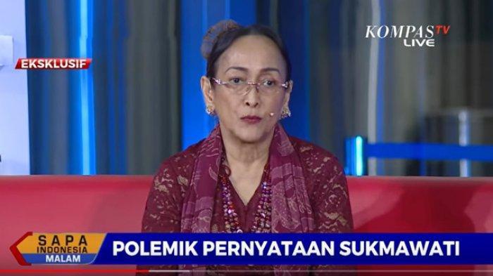 Sukmawati Soekarnoputri saat tampil di acara Sapa Indonesia Malam di Kompas TV, Senin (18/11/2019) malam. Sukmawati Soekarnoputri: Kata-kata Saya Sengaja Diubah oleh Tangan dan Otak Jahil: Saya Minta Maaf.