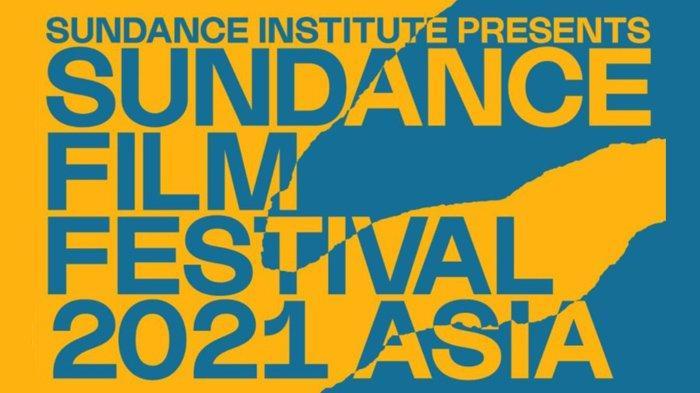 Sundance Film Festival: Asia 2021 Digelar Virtual Pada 23-26 September