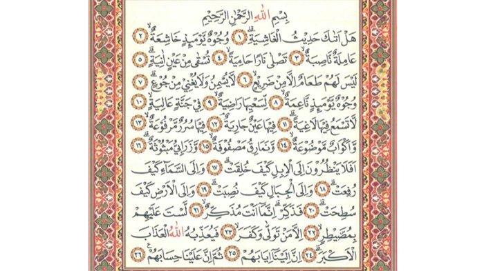 Surat Al Ghasyiyah dalam Arab Lengkap dengan Latin dan Terjemahannya