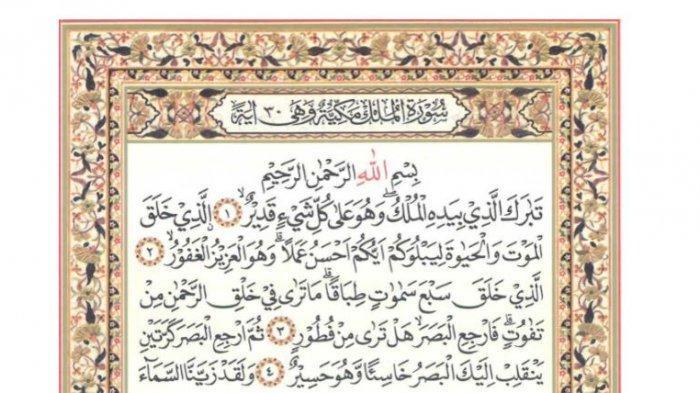 Surat Al Mulk Ayat 1-30 dalam Tulisan Arab, Latin, dan Arti, Ini Keutamaan Membacanya Sebelum Tidur
