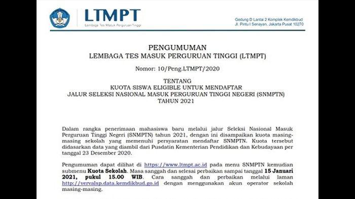 Pengumuman LTMPT nomor 10/Peng.LTMPT/2020 tentang Kuota Siswa Eligible untuk Mendaftar Jalur Seleksi Nasional Masuk Perguruan Tinggi Negeri (SNMPTN) tahun 2021.
