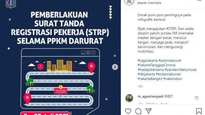 Pemprov DKI Jakarta memberlakukan Surat Tanda Registrasi Pekerja (STRP) selama PPKM Darurat, 5-20 Juli 2021.