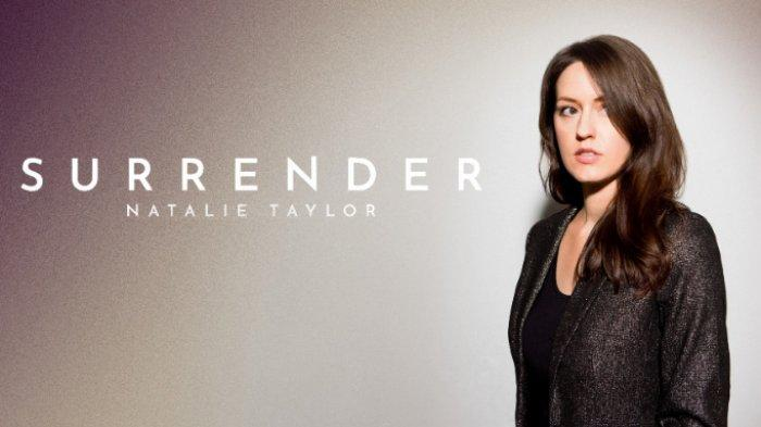 Download Lagu Surrender - Natalie Taylor: My Love Where Are You