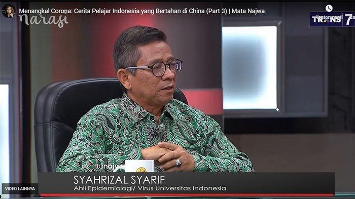 Syahrizal Syarif, Ahli Epidemiologi/Virus Universitas Indonesia saat di acara Mata Najwa 'Menangkal Corona', Rabu (5/2/2020)