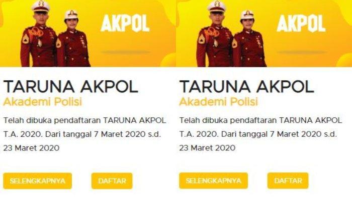 Ingin Daftar Akpol 2020? Begini Syarat dan Cara Pendaftarannya, Akses Link penerimaan.polri.go.id