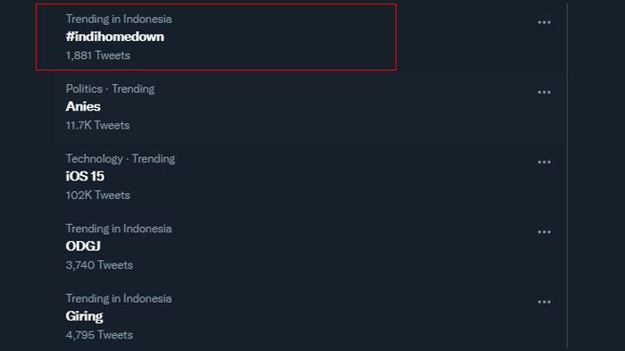 Tagar #indihomedown trending di Indonesia, Selasa (21/9/2021).
