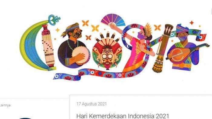Google Doodle Hari Ini Rayakan Hari Kemerdekaan Indonesia 2021, Ini Maknanya