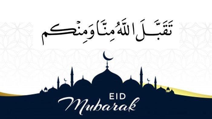 Jawaban Doa Taqabbalallahu Minna Wa Minkum Saat Idul Fitri dan Arti Minal Aidin Wal Faidzin