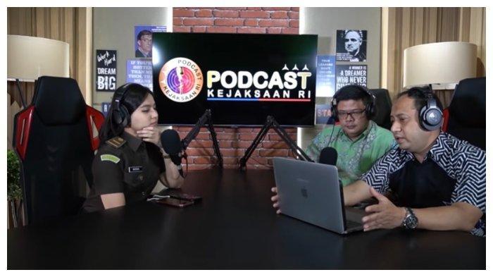 Tayangan Podcast di Kejaksaan RI.