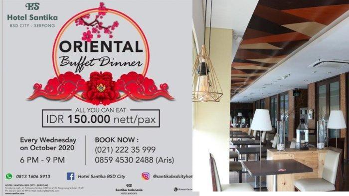 Makan Malam Oriental Buffet di Hotel Santika BSD Teraskota, Ambil Sepuasnya, Cukup Bayar Rp150 Ribu