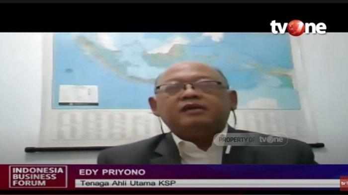Tenaga Ahli Utama KSP Edi Priyono.