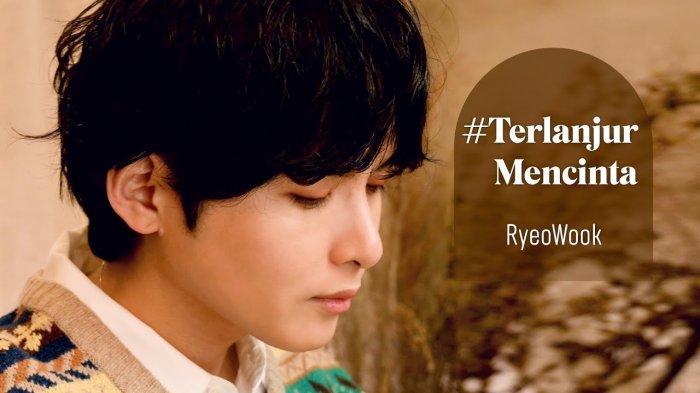 Baru-baru ini, lagu Terlanjur Mencinta dinyanyikan kembali oleh salah satu personil boy grup Super Junior, Kim Ryeowook.
