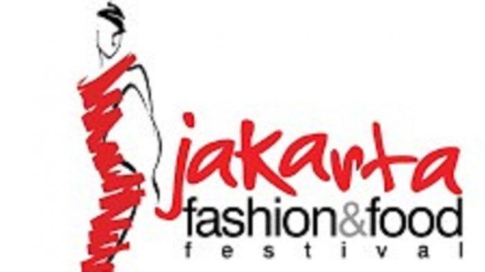 The 17th Jakarta Fashion & Food Festival Dukung Industri Lokal Untuk Bangkit Bersama