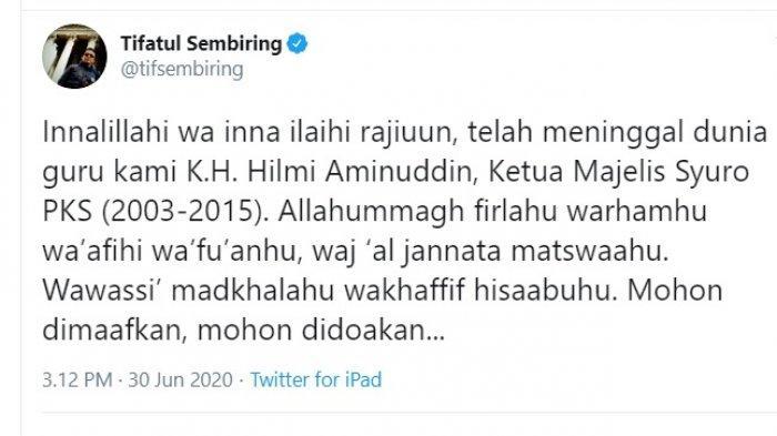 Tifatul Sembiring mengabarkan meninggalnya Hilmi Aminuddin