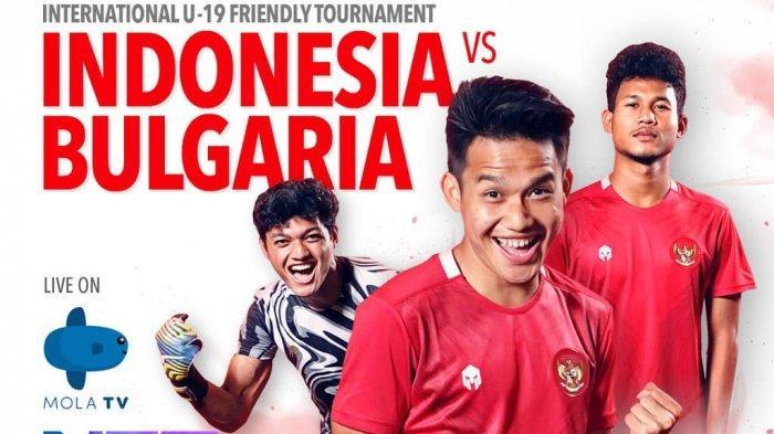 LIVE Streaming Timnas Indonesia U19 vs Bulgaria, Tayang di Mola TV & NET TV, Akses di Sini