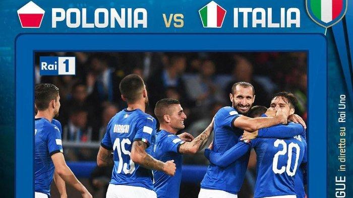 Link Live Streaming UEFA Nations League: Timnas Polandia Vs Italia, Pukul 01.30 WIB