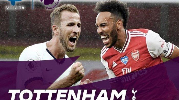LIVE Streaming Mola TV Spurs vs Arsenal Liga Inggris, Ini Link Nonton di HP