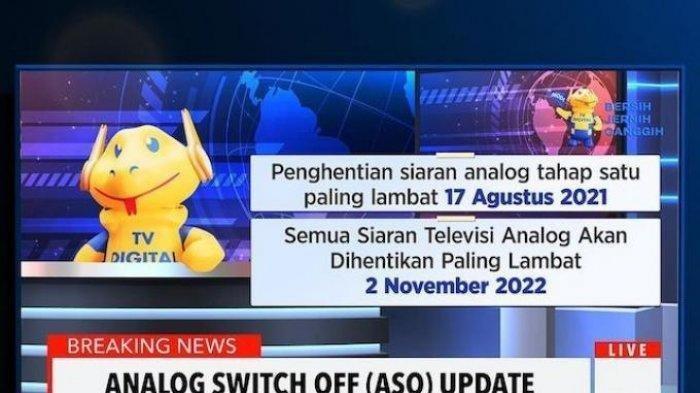 Perhatian, Siaran Televisi Analog Akan Resmi Dihentikan Mulai 17 Agustus 2021