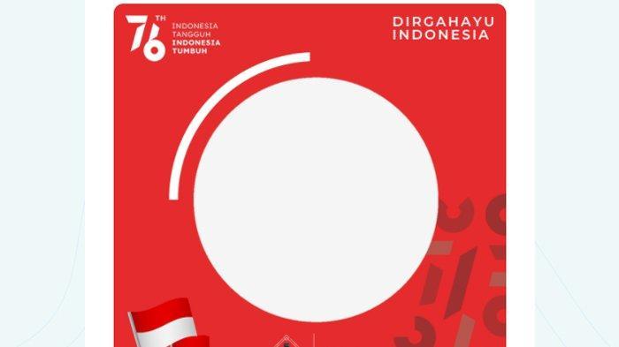 Twibbon Dirgahayu Republik Indonesia.