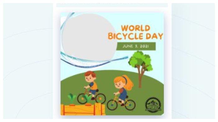 20 Link Twibbon Kartu Ucapan Hari Sepeda Sedunia 3 Juni 2021, Ini Cara Membuatnya