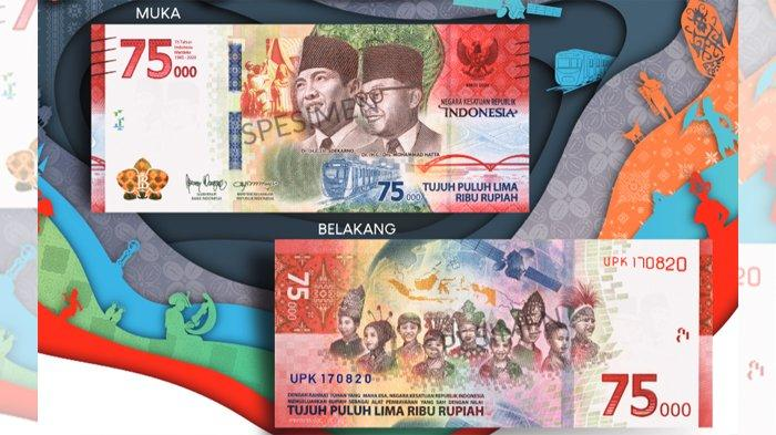 Ini Filosofi Uang Rp 75.000 yang Hanya Dicetak 75 Juta Lembar, Peringatan Kemerdekaan 75 Tahun RI