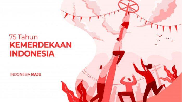 Kata Mutiara Untuk Hari Kemerdekaan Indonesia