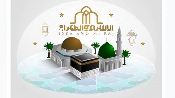 Amalan dan Bacaan Doa saat Peringatan Isra Miraj 27 Rajab 1441 Hijriyah, Dilengkapi Tata Caranya.