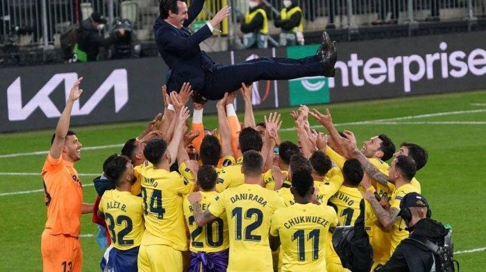 Hasil Final Liga Eropa, Sentuhan Ajaib Emery Bawa Villarreal Juara Tanpa Terkalahkan