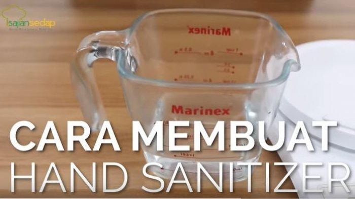 Video Cara Buat Hand Sanitizer, Mudah Dibuat Sendiri, Siapkan 3 Bahan untuk Hand Sanitizer Spray.