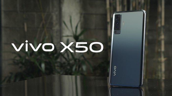 Segudang Fitur Canggih di Vivo X50 untuk Menunjang Aktivitas Penggunanya