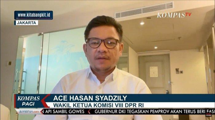 Wakil Ketua Komisi VIII DPR Ace Hasan Syadzily ss