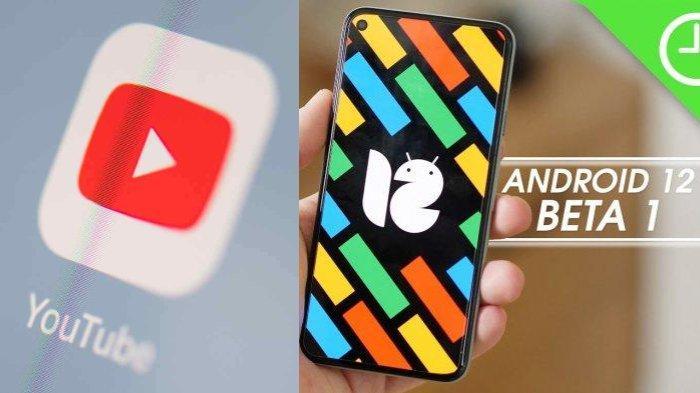 POPULER Techno: Warganet Keluhkan YouTube Down | Google Kenalkan Android 12 Versi Beta
