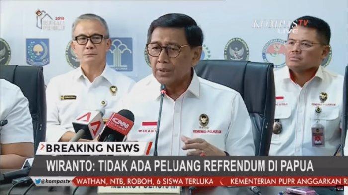 Wiranto mengatakan, tidak ada referendum untuk Papua dan Papua Barat. Dia juga berharap, masyarakat jangan terkecoh berita dari Benny Wenda.