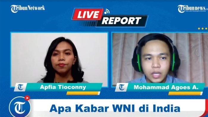 Mohd. Agoes Aufiya, seorang WNI di India saat live report Tribunnews.com, Sabtu (1/5/2021) menceritakan kondisi terkini kasus covid-19 di India.